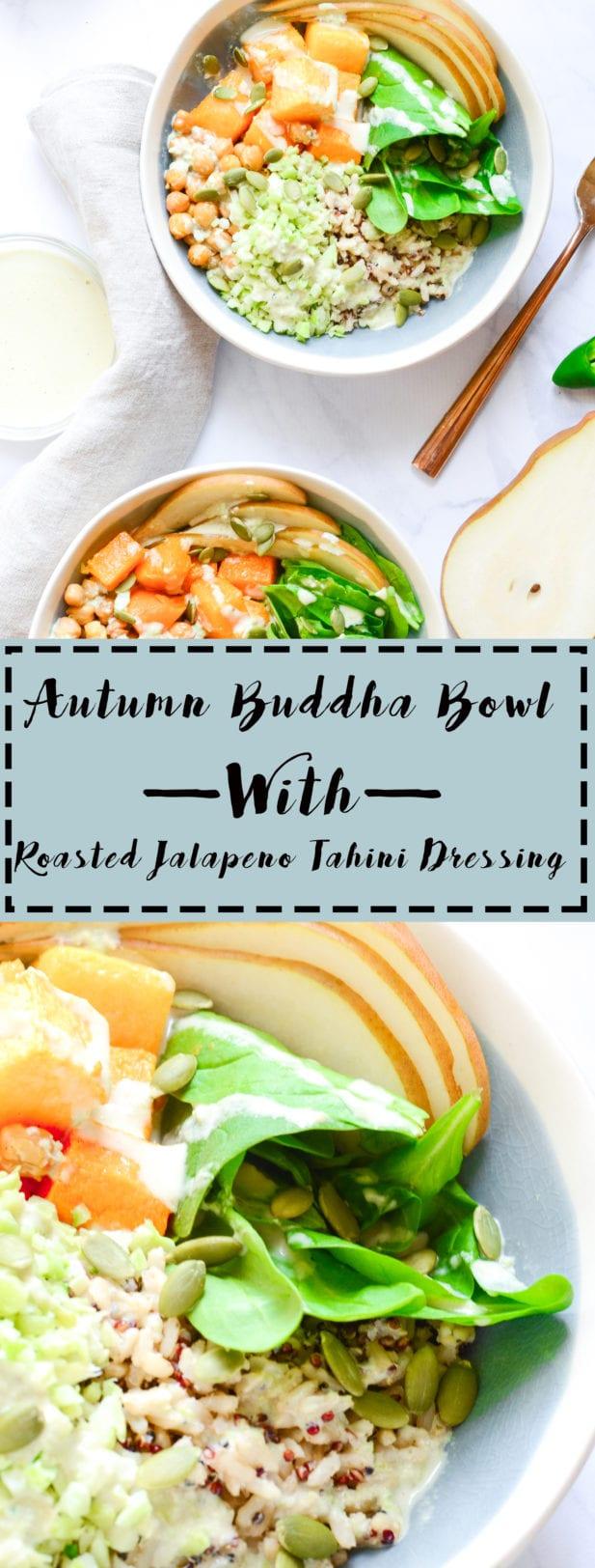 Autumn Buddha Bowl With Roasted Jalapeno Tahini Dressing