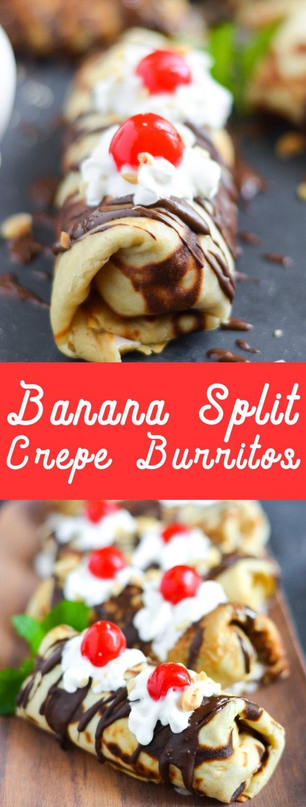 Banana Split Crepe Burritos
