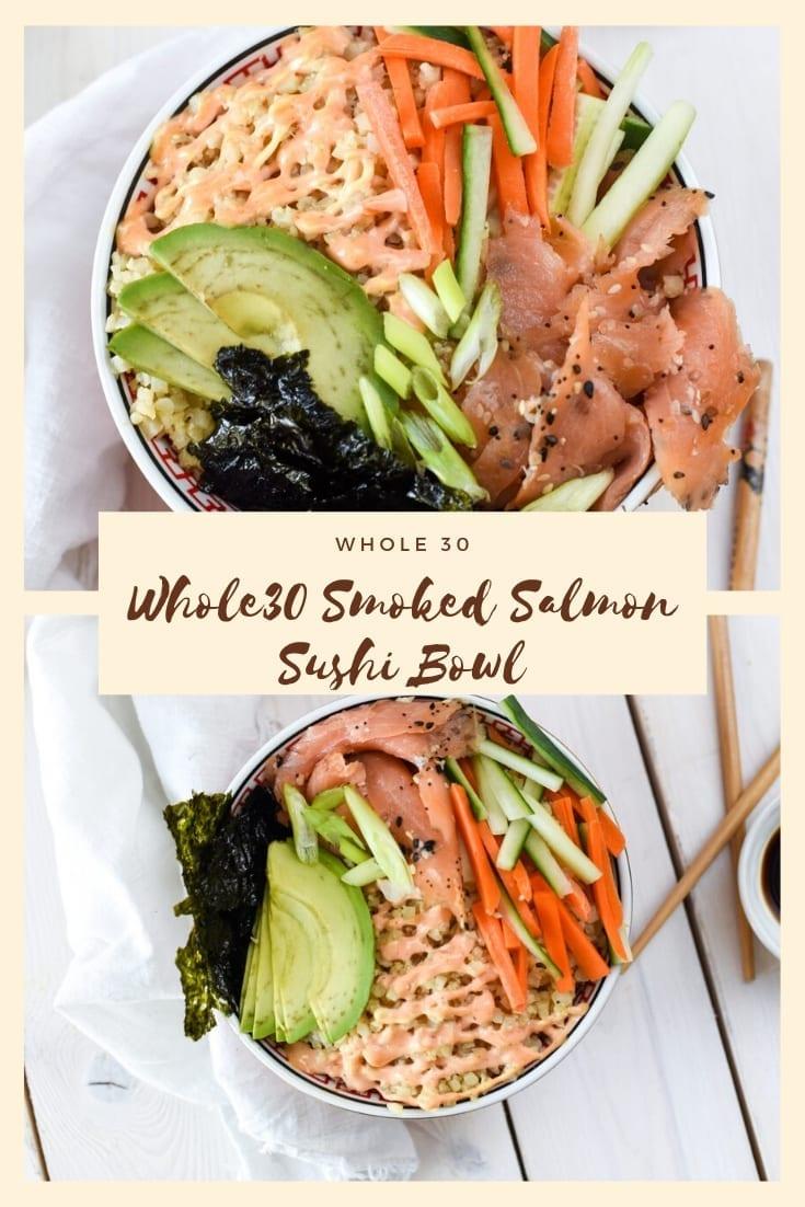 Whole30 Smoked Salmon Sushi Bowl